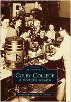 Colby College: A Venture of Faith